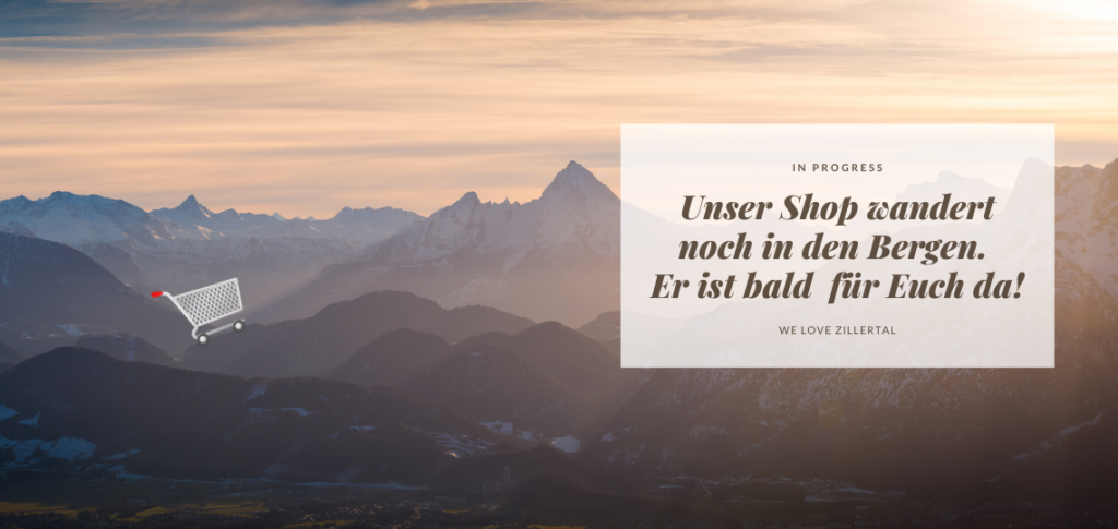 Warenkorb wandert in den Bergen. Teaser für We love Zillertal Shop