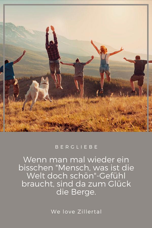 Bergzitat Mensch was ist die Welt doch schön von We love Zillertal