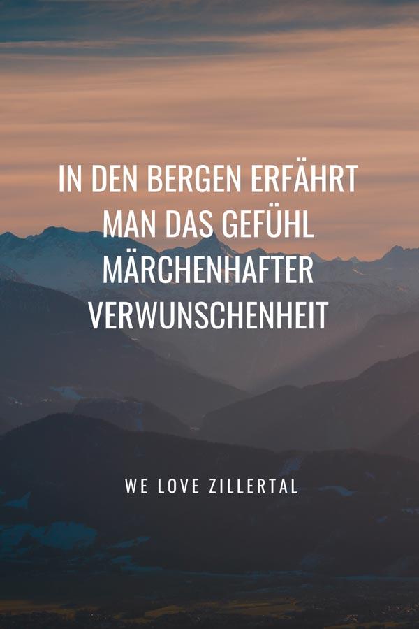 Bergzitat von We love Zillertal zum Thema die schönsten Bergzitate